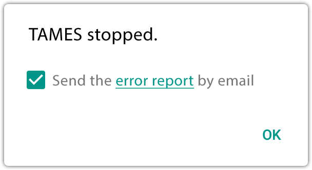 If an error occurs, the end user can click OK to send the report to you!